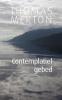 Thomas  Merton,Contemplatief gebed
