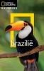 Bill  Hinchberger,National Geographic Reisgids Brazili�