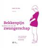 Cecile C.M.  Röst,Bekkenpijn tijdens en na de zwangerschap - professional + CD rom