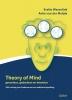 Evelie  Wesselink, Anke van der Meijde,Theory of Mind gevoelens, gedachten en intenties. ToM-training voor kinderen met een auditieve beperking