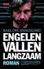 Karl Ove  Knausgård,Engelen vallen langzaam