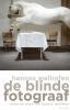 <b>Hannes Wallrafen</b>,De blinde fotograaf