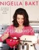 <b>Nigella  Lawson</b>,Nigella bakt