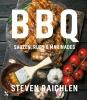 Steven  Raichlen,BBQ-sauzen, rubs en marinades