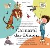 <b>Camille Saint-Saëns, Marjet Huiberts,,</b>,Carnaval der Dieren