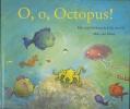 Erik van Os, Elle van Lieshout,O, o, Octopus!