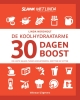 <b>Linda  Nordholt</b>,De koolhydraatarme 30 dagen boost