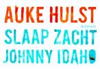 Auke  Hulst,Slaap zacht, Johnny Idaho