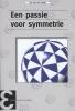 Jan van de Craats,Epsilon uitgaven Een passie voor symmetrie