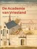 Jacob van Sluis,De academie van Vriesland