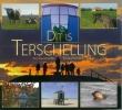 <b>J van der Wal, H.  Drost</b>,Dit is Terschelling