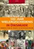 C.  Vandewalle,Archiefbeelden 100 jaar wielergeschiedenis in Diksmuide