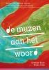 <b>Annemijn  Birnie, Mirjam  Dirkx</b>,De muzen aan het woord