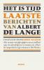Albert de Lange,Het is tijd - Laatste berichten van Albert de Lange