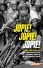 <b>Fred van Slogteren</b>,Jopie! Jopie! Jopie!