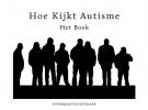 <b>Ivo  Ketelaar</b>,Hoe kijkt autisme