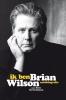 Brian  Wilson ,Ik ben Brian Wilson