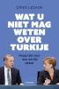 Dries  Lesage ,Wat u niet mag weten over Turkije