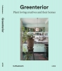 Magali  Elali Bart  Kiggen,GREENTERIOR - Plant Loving Creatives and Their Homes