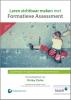 Shirley  Clarke ,Leren zichtbaar maken met Formatieve Assessment