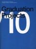 Machiel  Spaan Aart  Oxenaar  Klaas de Jong,Graduation Projects
