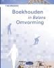 Henk  Fuchs S.J.M. van Vlimmeren,In Balans Boekhouden in Balans - Omvorming theorieboek