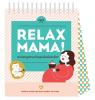<b>Elsbeth  Teeling</b>,Relax mama zwangerschapskalender