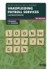 <b>D.R. in `t Veld, B.A.  Agerbeek</b>,Vakopleiding Payroll services Loonheffingen 2018/2019 Theorieboek
