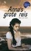 Inez van Loon ,Anna`s grote reis