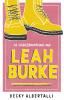 <b>Becky  Albertalli</b>,De eigenzinnigheden van Leah Burke