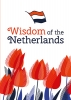 ,<b>Wisdom of the Netherlands</b>