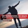 <b>Jos  Wesselink, Leo de Boer</b>,De vereniging de baas