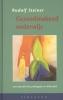 Rudolf  Steiner ,Gezondmakend onderwijs