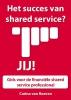Carina van Reeven,Het succes van shared services? Jij!