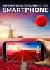 Jeroen  Horlings ,Fotograferen en filmen met een smartphone