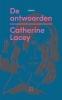 Catherine  Lacey ,De antwoorden