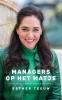 Esther  Teeuw ,Managers op het matje