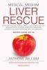 Anthony  William ,Medical Medium Liver Rescue Nederlandse Editie