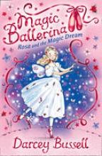 Bussell, Darcey Rosa and the Magic Dream