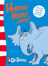 Dr. Seuss Horton Hears A Who and other stories