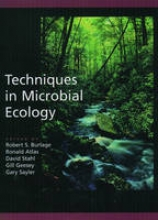 Robert S. Burlage,   Ronald M. Atlas,   David C. Stahl,   Gill G. Geesey Techniques in Microbial Ecology