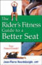 Hourdebaigt, Jean-Pierre The Rider`s Fitness Guide to a Better Seat