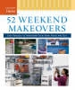 Taunton Press,52 Weekend Makeovers