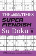 The Times Mind Games Times Super Fiendish Su Doku Book 5