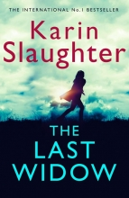 Karin Slaughter , The Last Widow