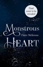 Claire McKenna , Monstrous Heart