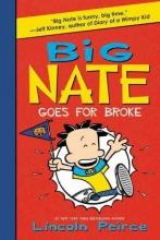 Peirce, Lincoln Big Nate Goes for Broke