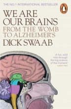 Dick.,F. Swaab We Are Our Brains