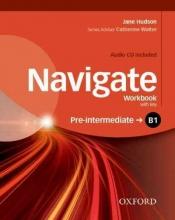 Hudson, Jane Navigate: B1 Pre-intermediate. Workbook with CD (with key)