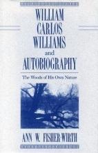 Ann W.Fisher- Wirth William Carlos Williams and Autobiography